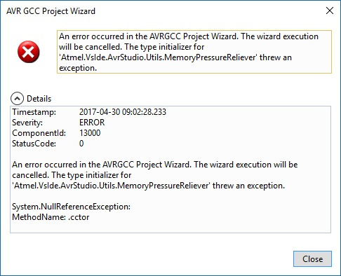 An error occurred in the AVRGCC Project Wizard. The wizard execution will be cancelled. The type initializer for 'Atmel.VsIde.AvrStudio.Utils.MemoryPressureReliever' threw an exception.